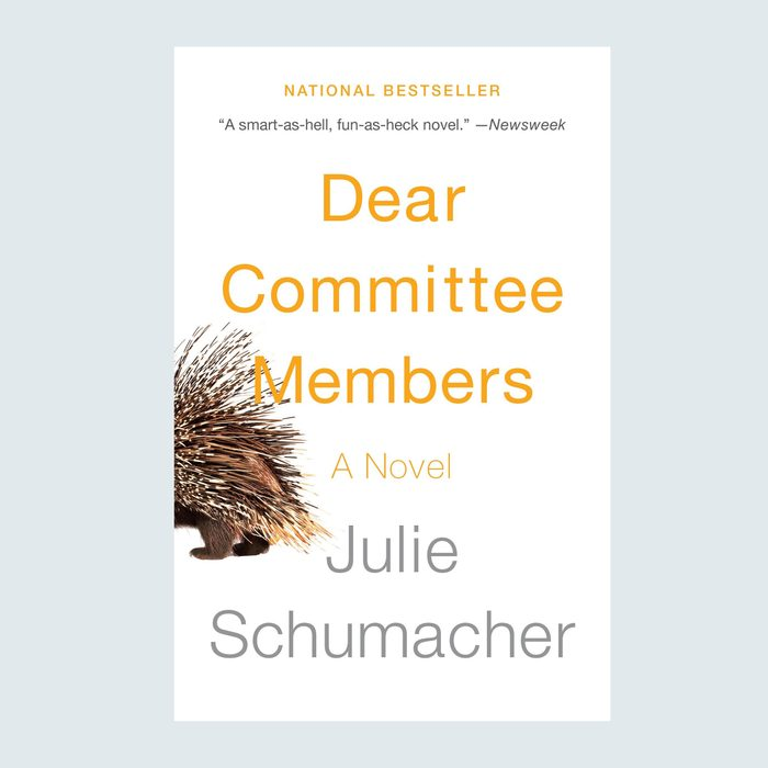 Dear Committee Members by Julie Schumacher