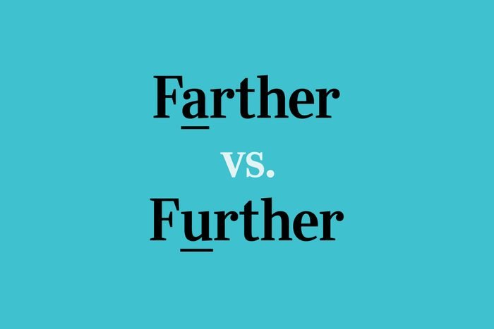 text: farther vs further