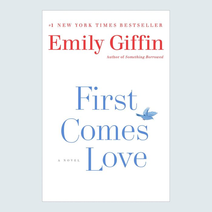 First Comes Love by Emily Griffin