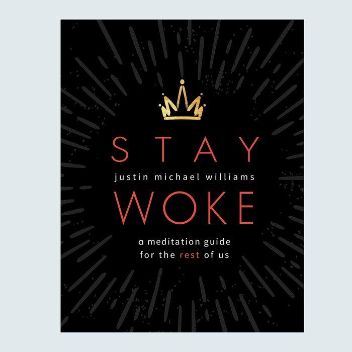 Stay Woke by Justin Michael Williams