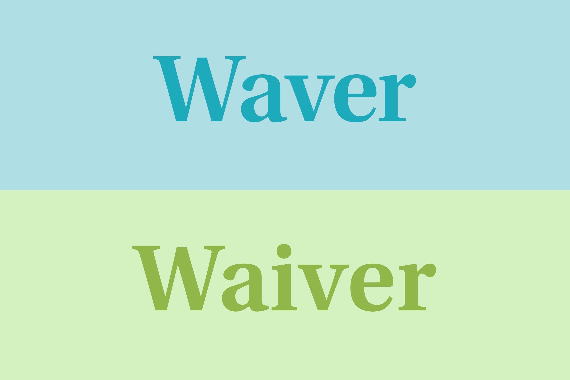 waver vs waiver