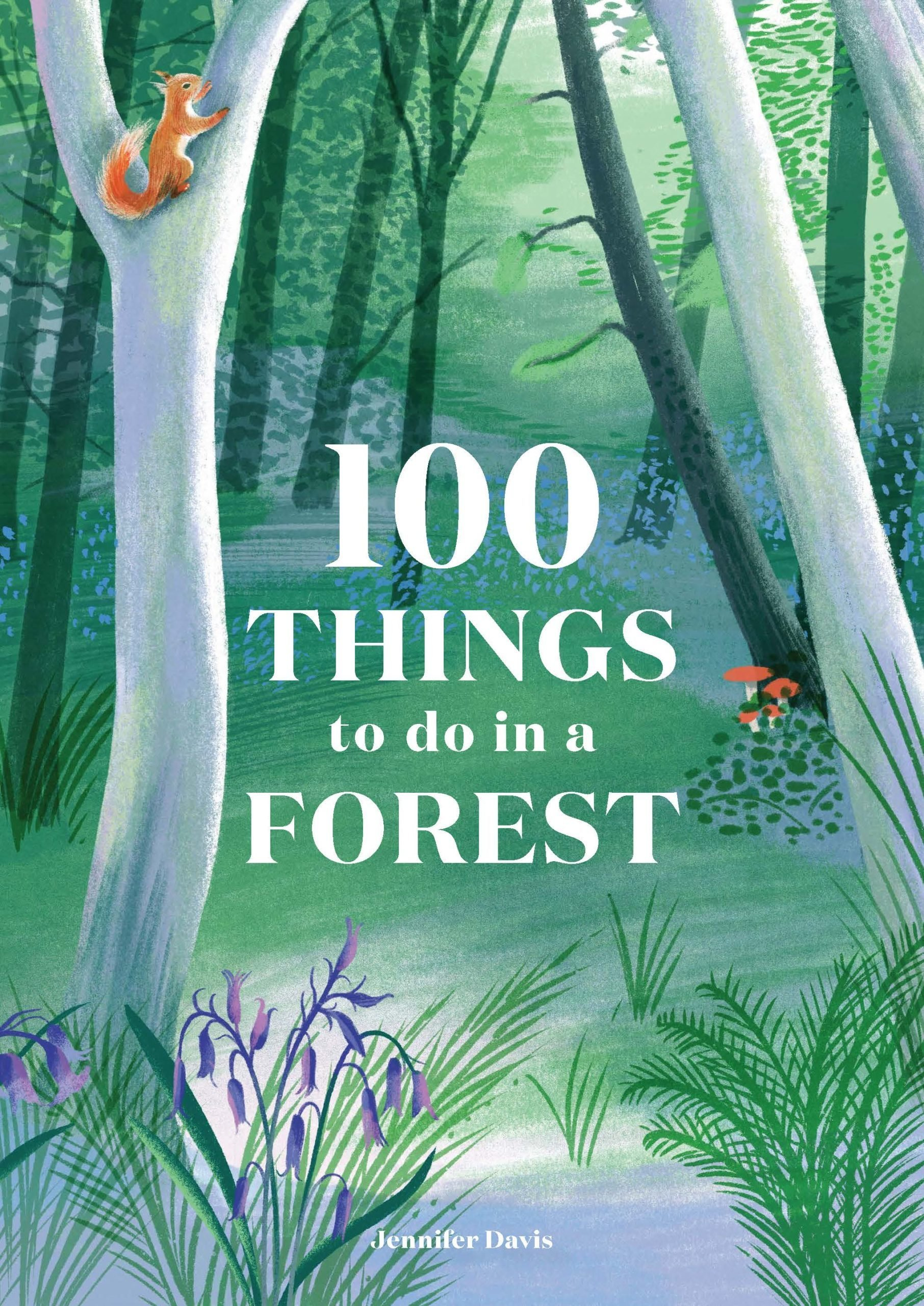 100 things to do in the forst book