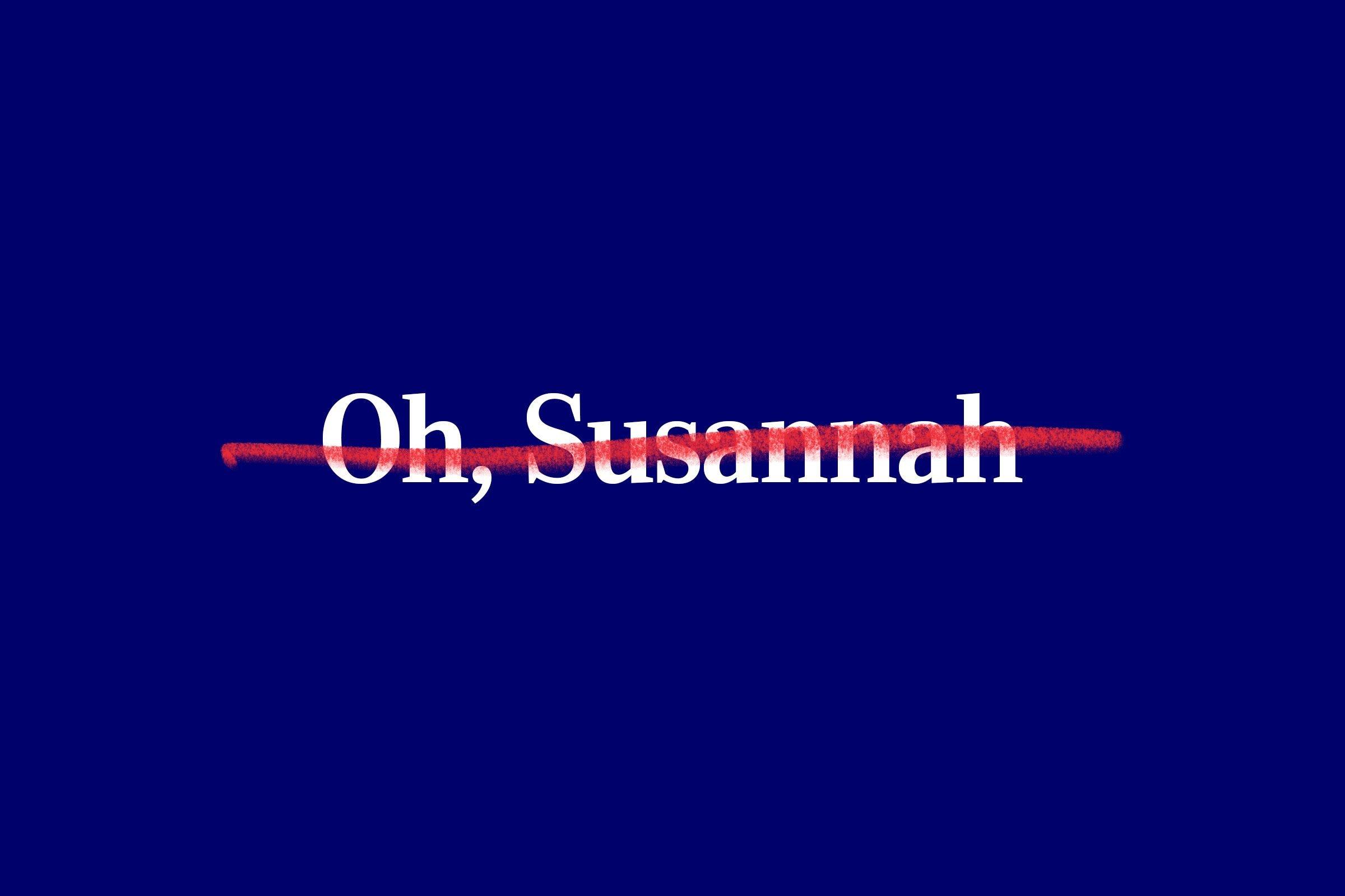 nursery rhyme title (Oh, Susannah) with red strikethrough overlay