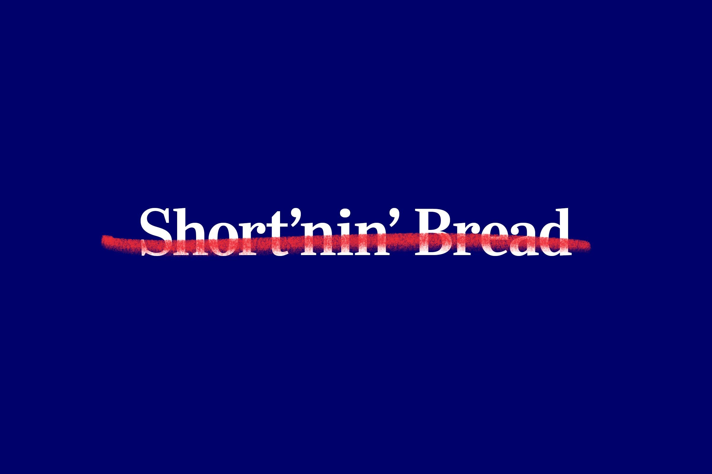 nursery rhyme title (Short'nin' Bread) with red strikethrough overlay
