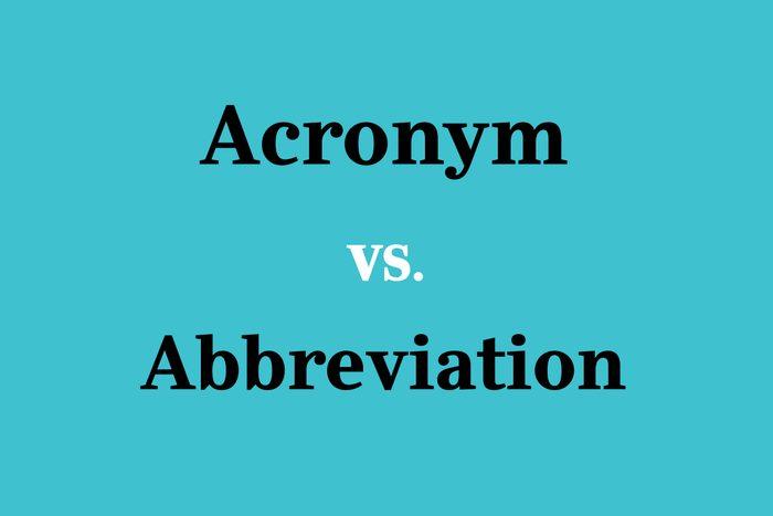 text: acronym vs. abbreviation