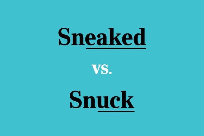 sneaked vs snuck