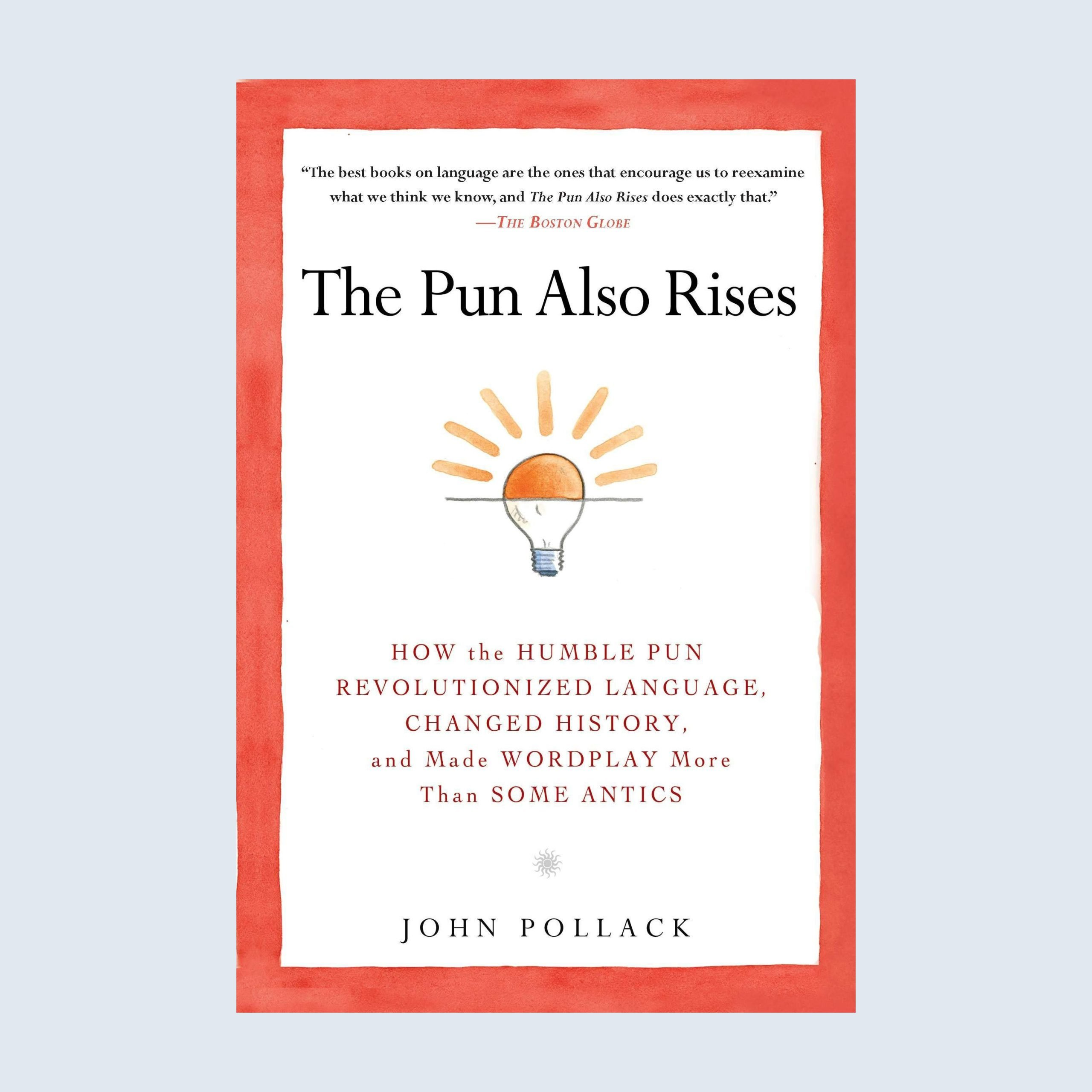 The Pun Also Rises book