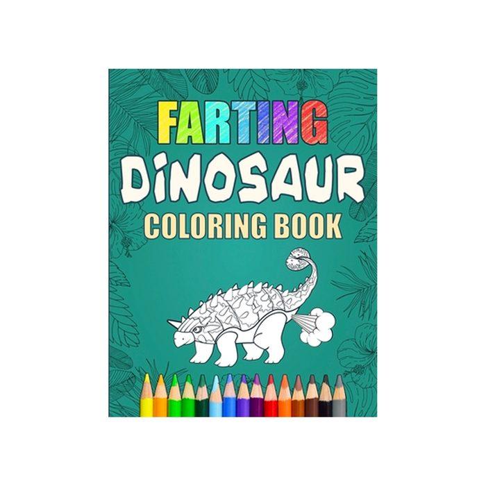 Farting Dinosaur Coloring Book