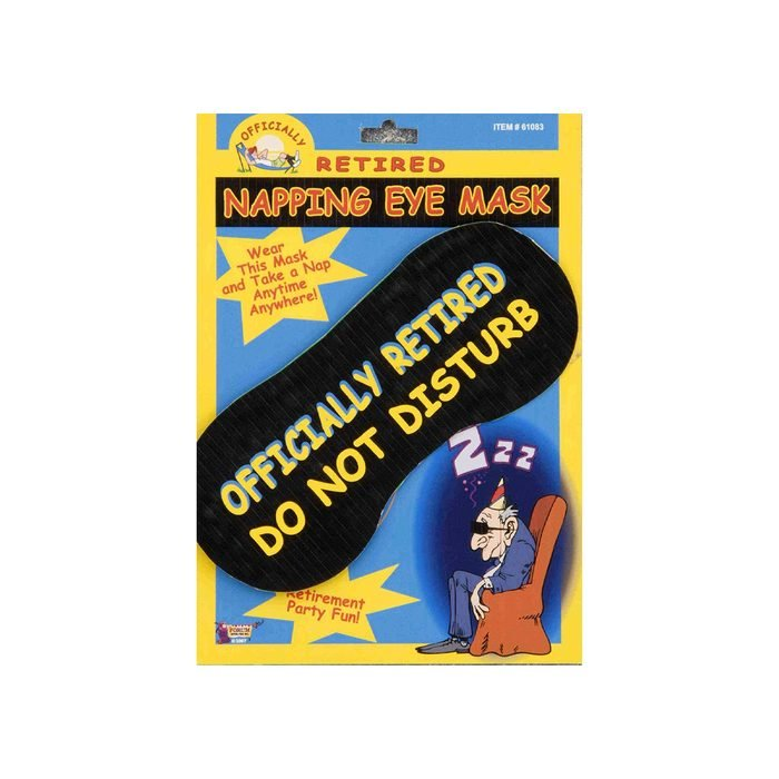 Officially Retired Napping Eye Mask