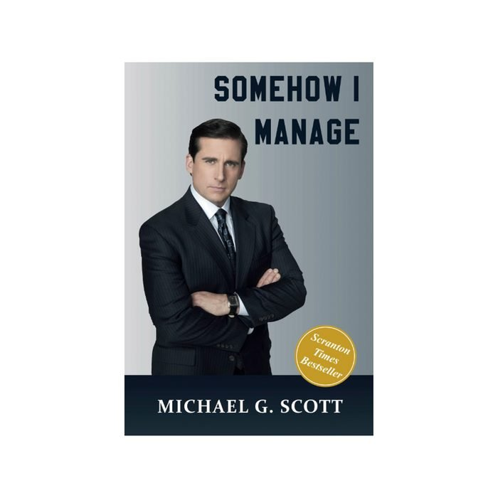 Somehow I Manage By Michael C. Scott