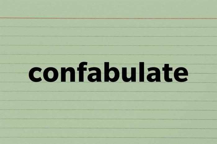 Confabulate