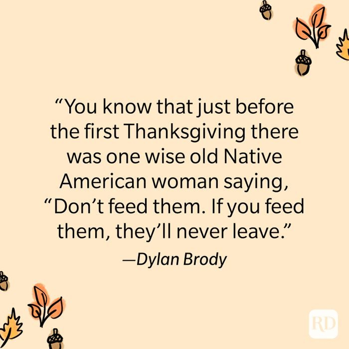 Dylan Brody Thanksgiving Quote