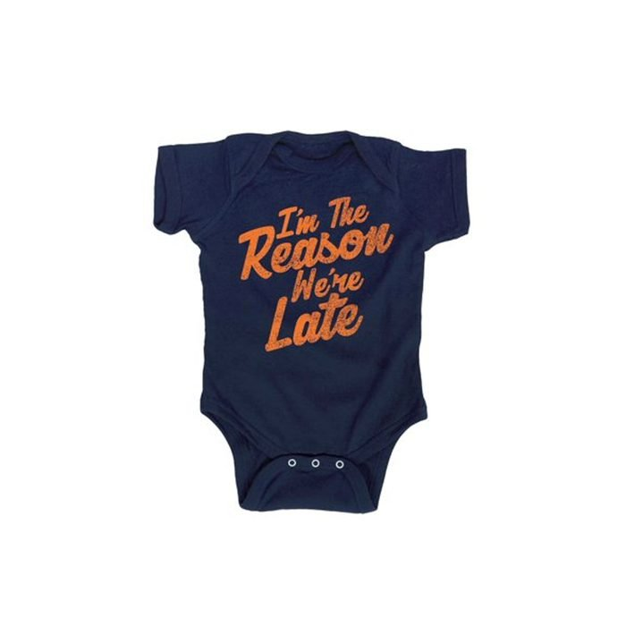 I'm The Reason We're Late Onesie
