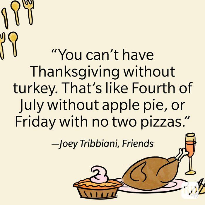 Joey Tribbiani Thanksgiving Quote