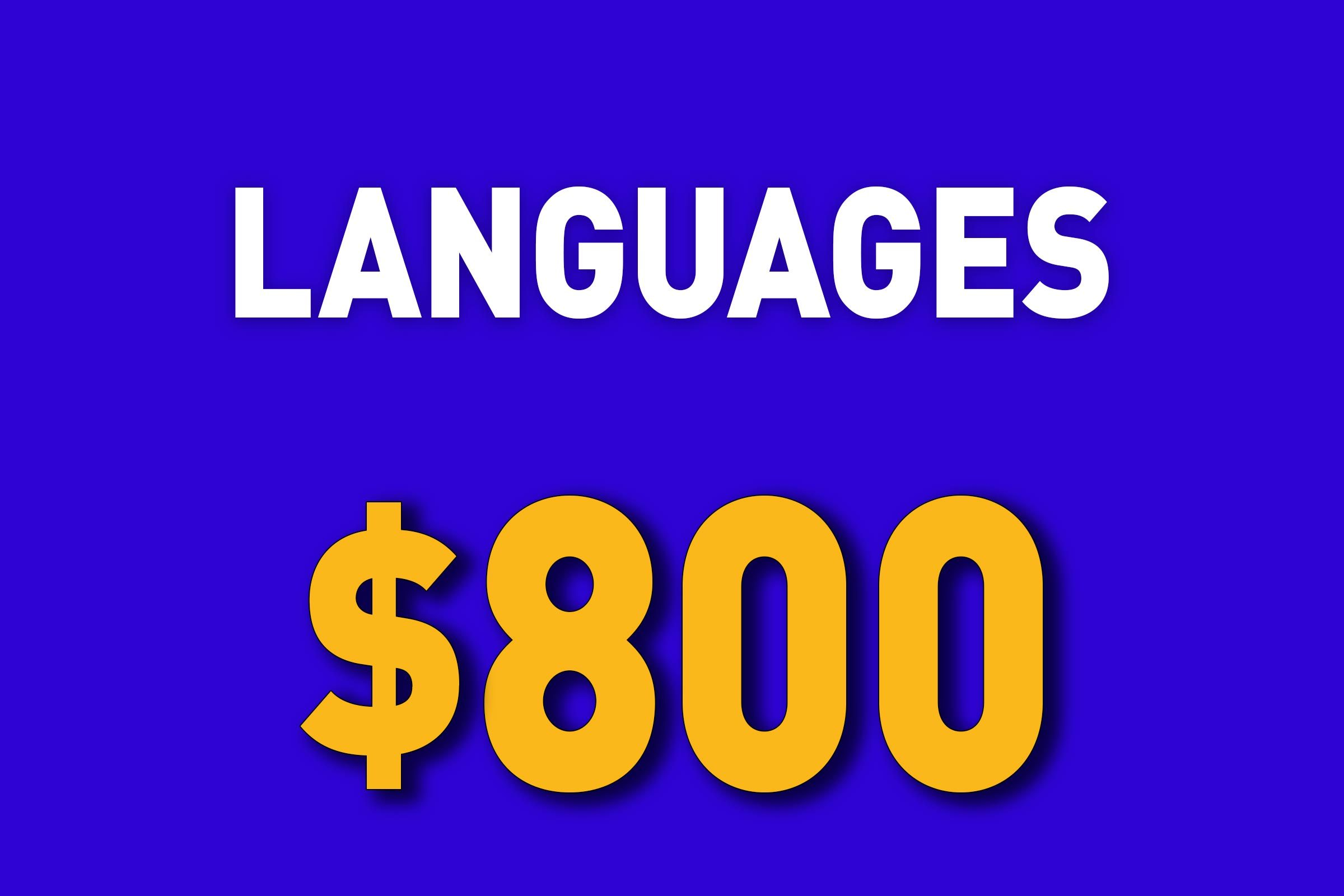 Languages for $800
