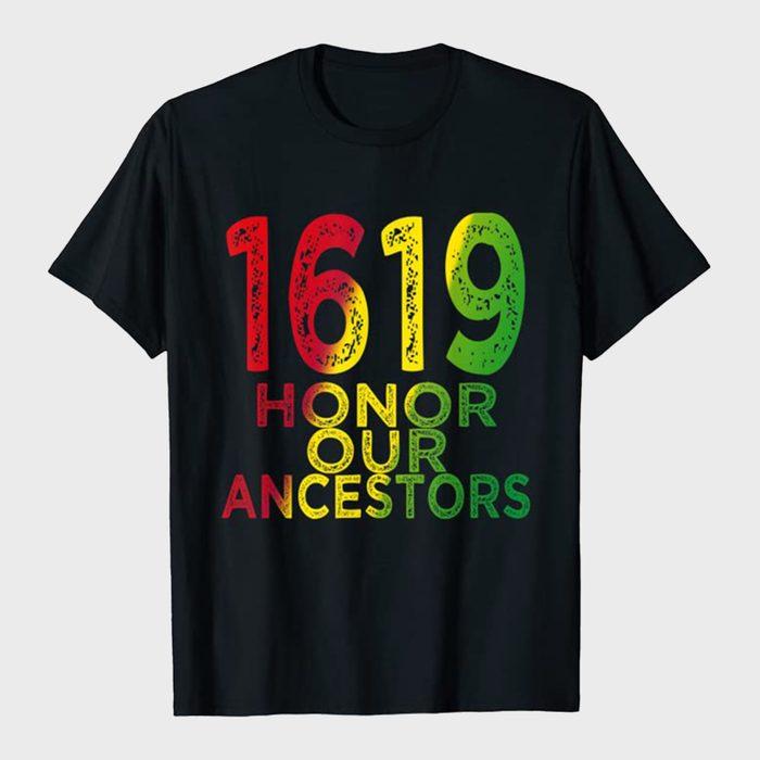 1619 Honor Our Ancestors Shirt Via Amazon