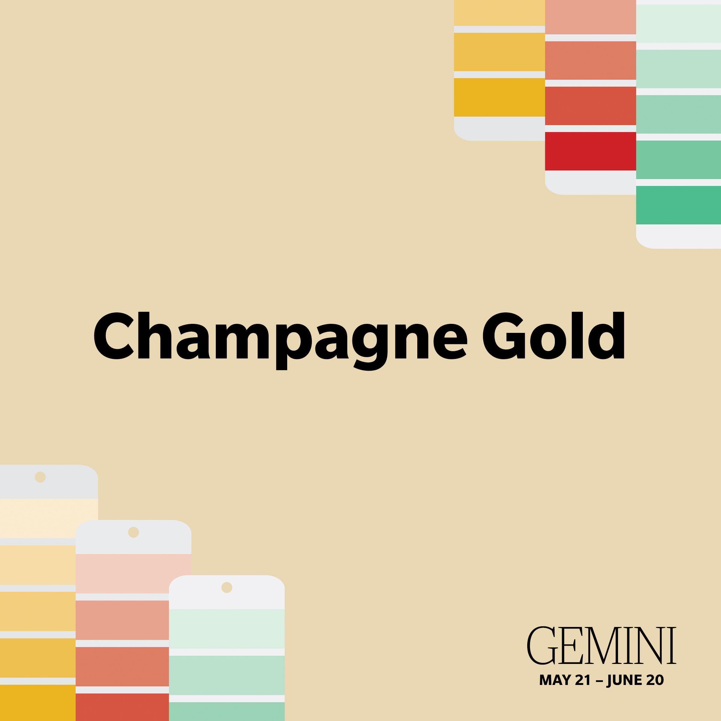 Gemini: Champagne Gold