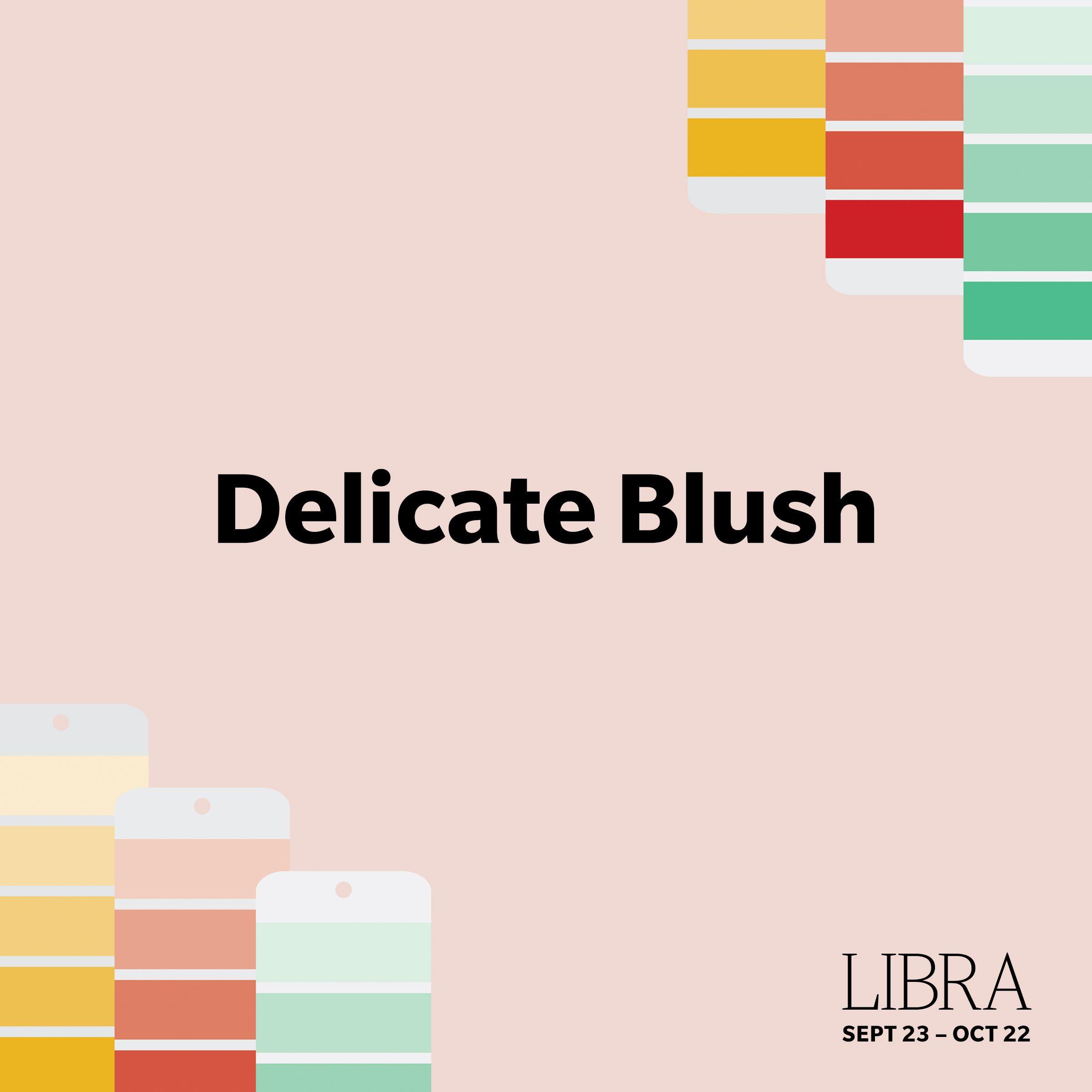 Libra-DelicateBlush
