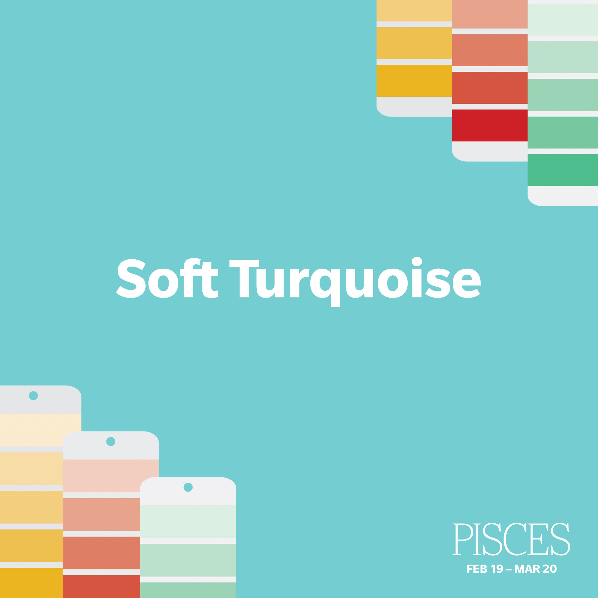 Pisces-SoftTurquoise