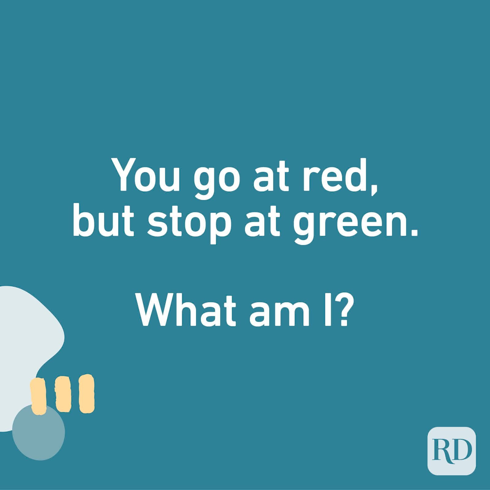 You go at red, but stop at green. What am I?