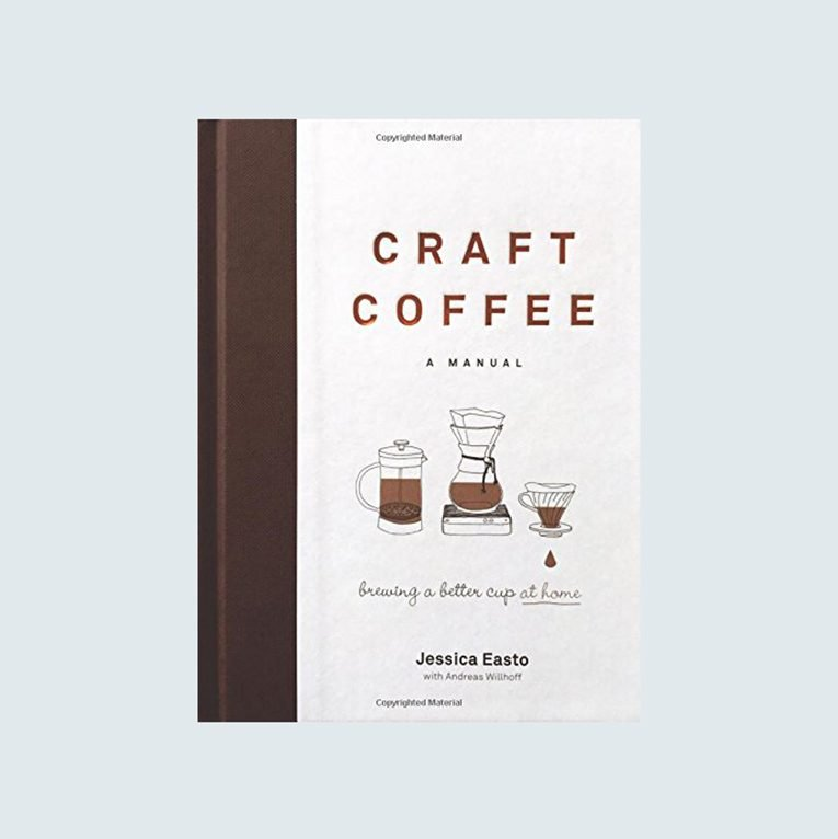 Craft Coffee: A Manual by Jessica Easto
