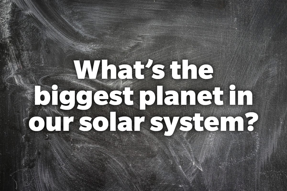 What's the biggest planet in our solar system?