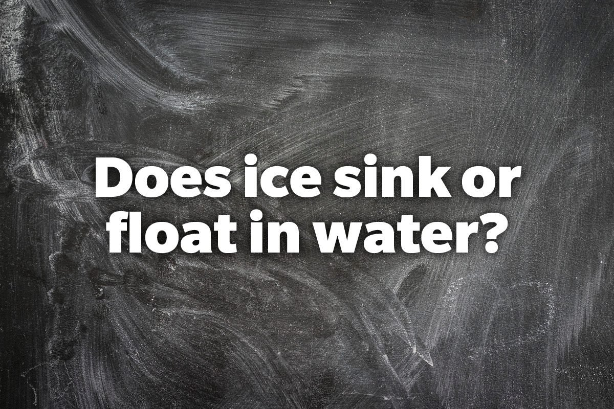 Does ice sink or float in water?
