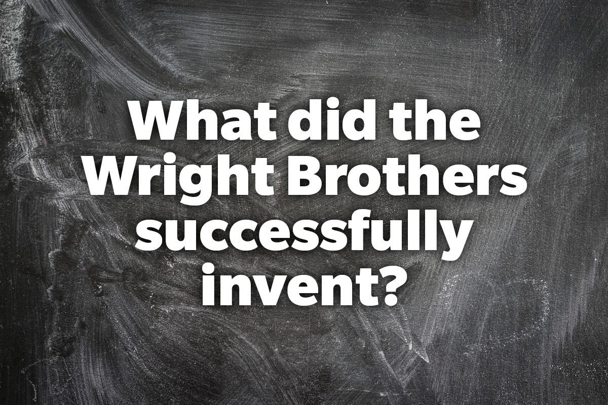 What did the Wright Brothers successfully invent?