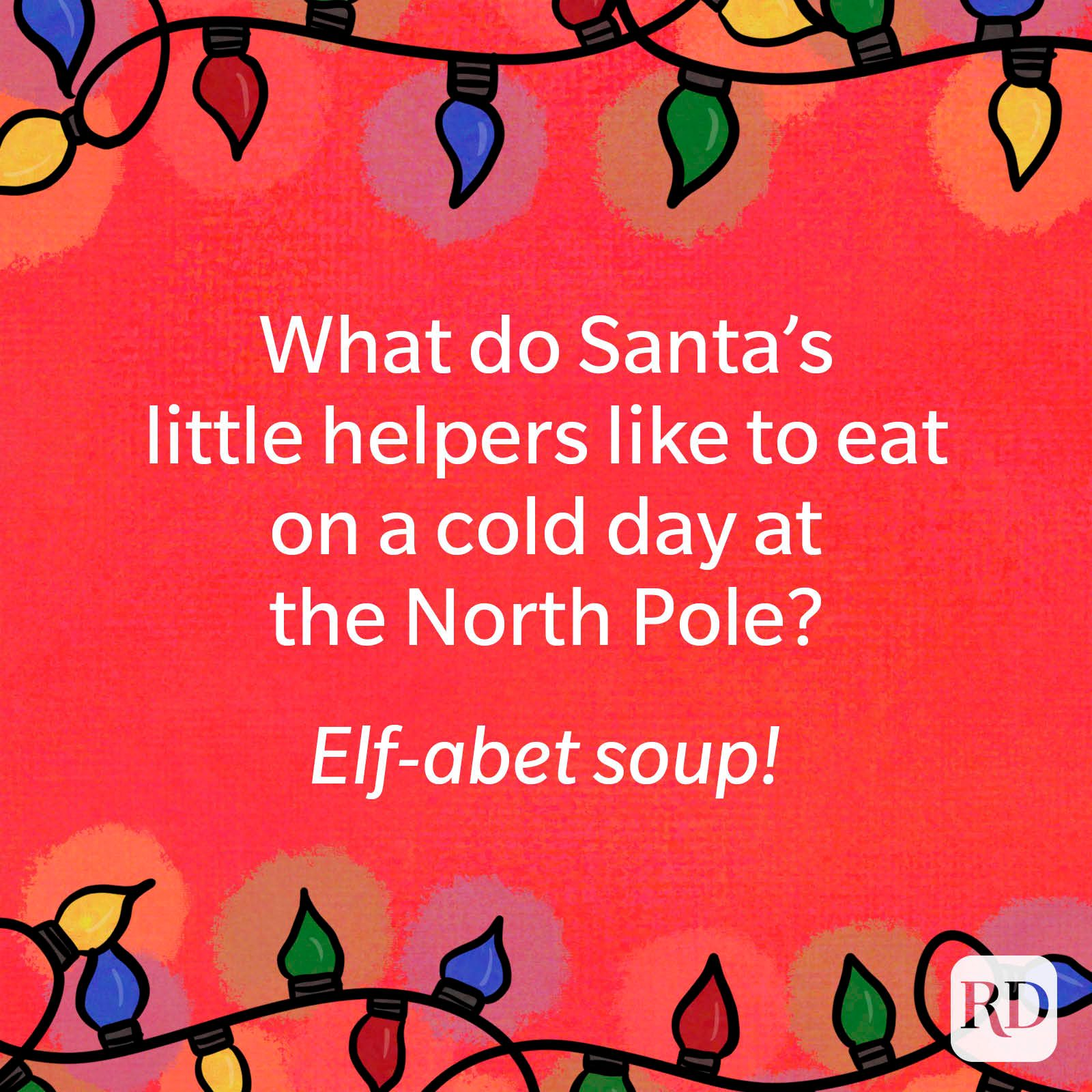 What do Santa's little helpers like to eat on a cold day at the North Pole?