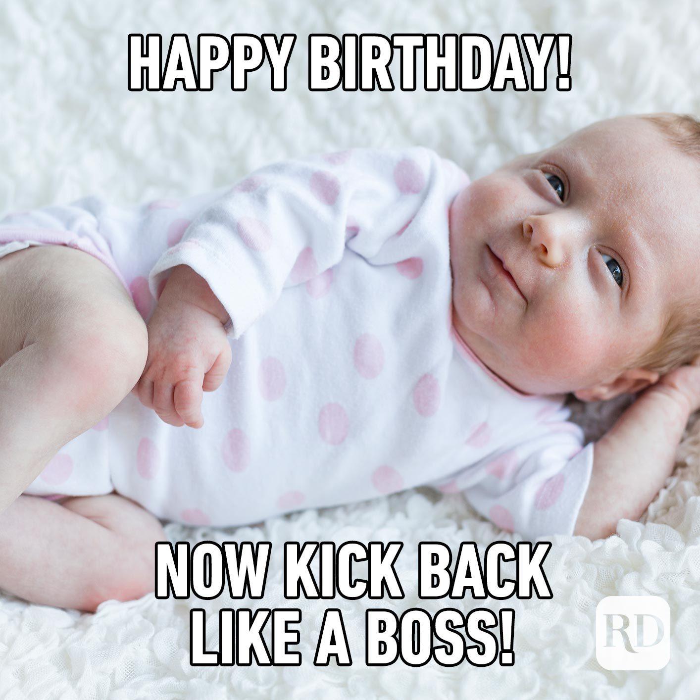 Happy birthday! Now kick back like a boss.