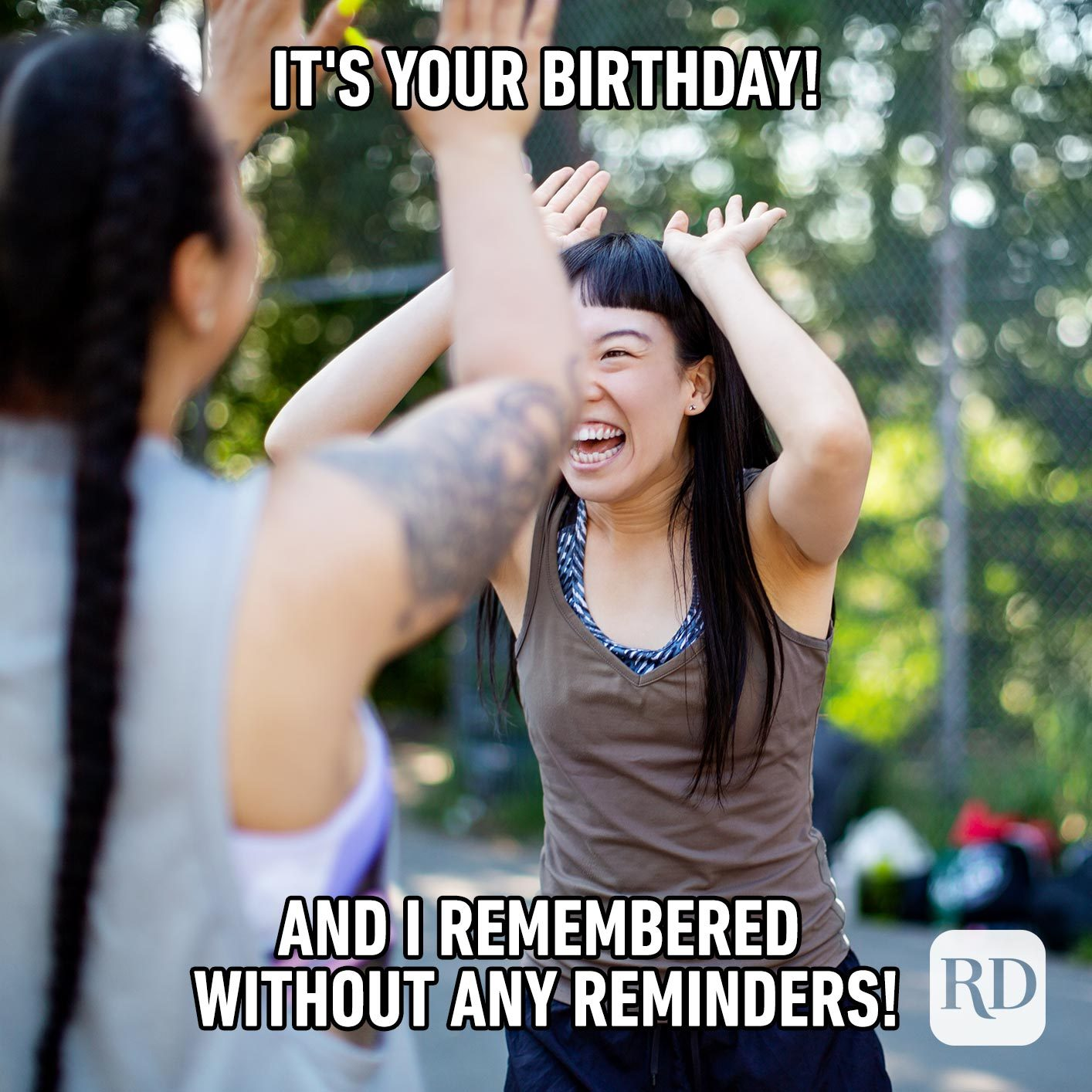 It's your birthday! And I remembered without any reminders!