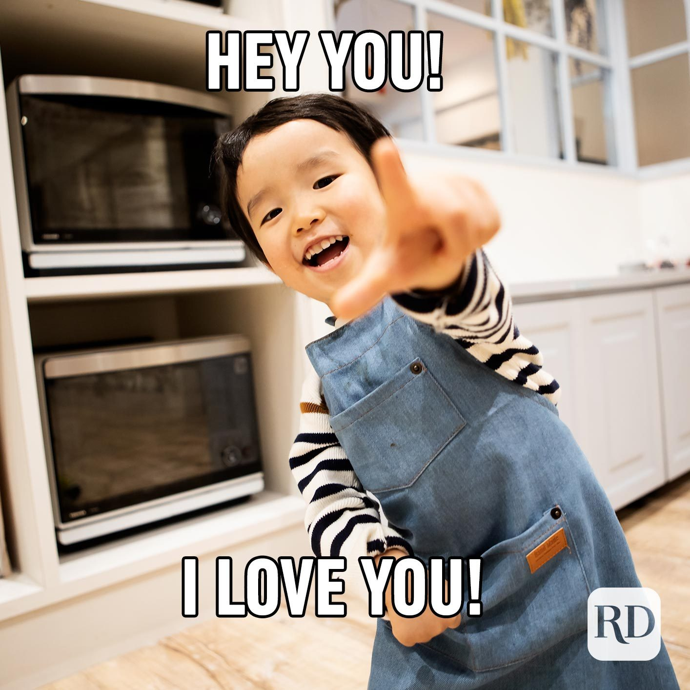 Child pointing at camera. Meme text: Hey you! I love you!