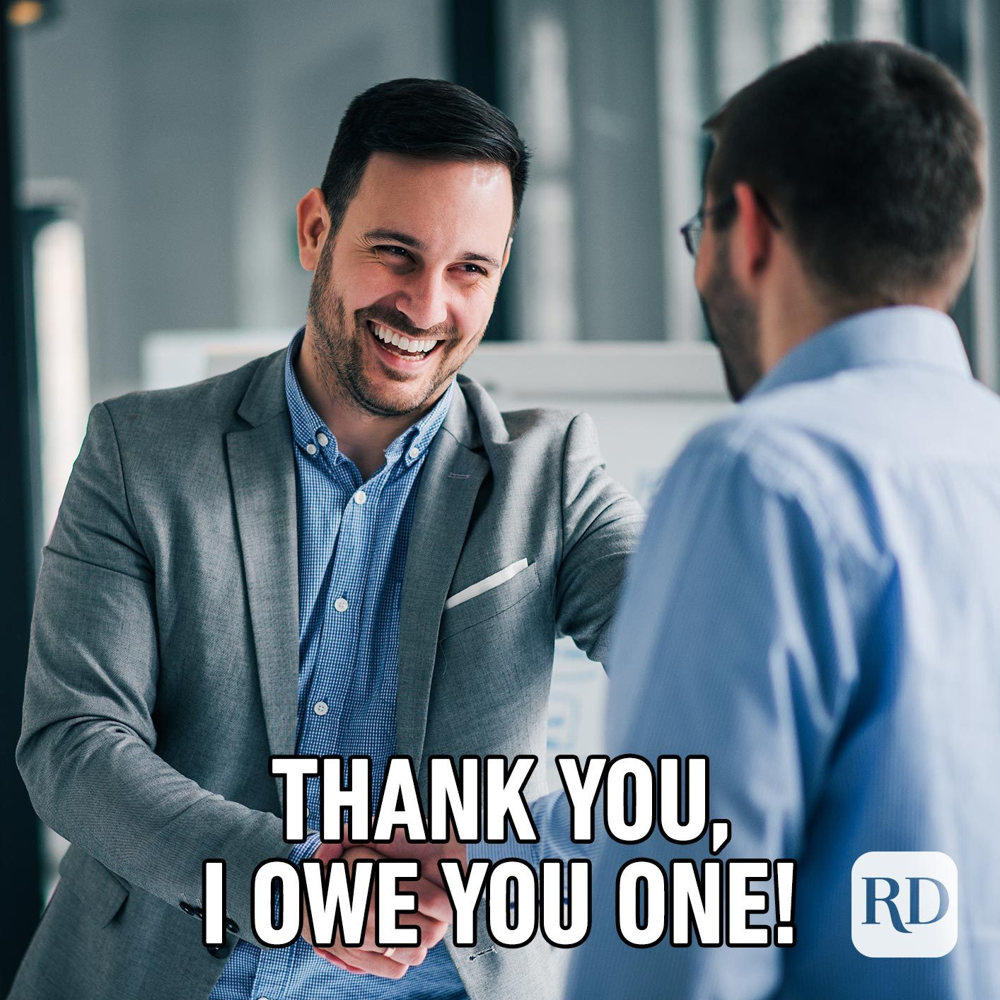 Men shaking hands. Meme text: Thank you, I owe you one!