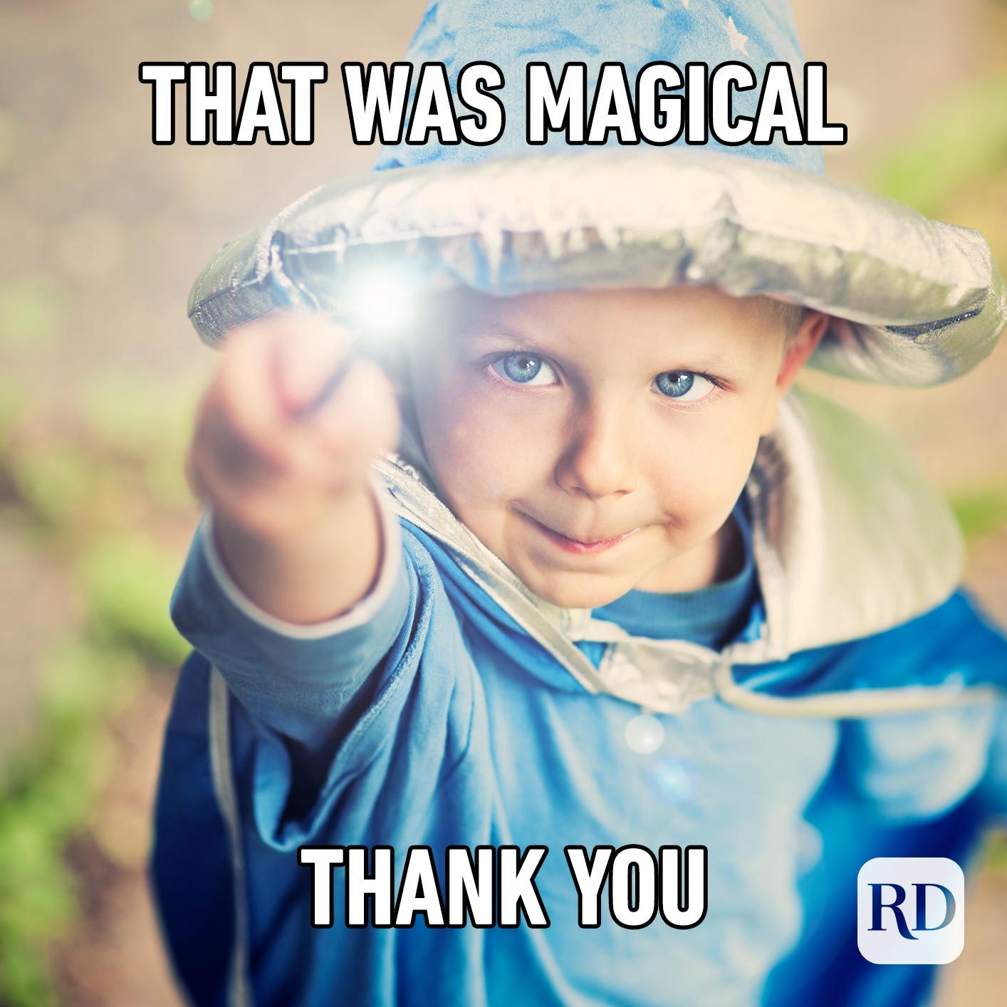 Child dressed as wizard. Meme text: That was magical Thank you