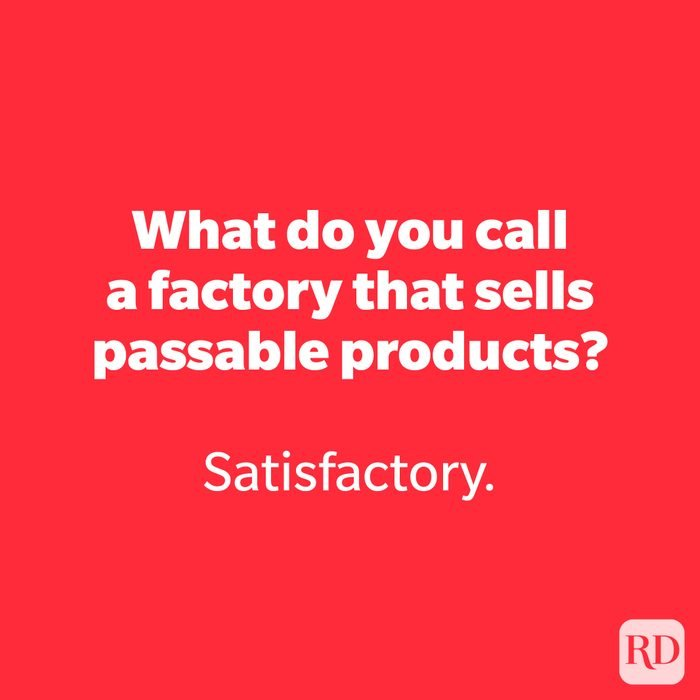 What do you call a factory that sells passable products?
