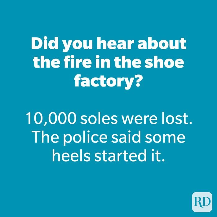 Did you hear about the fire in the shoe factory?