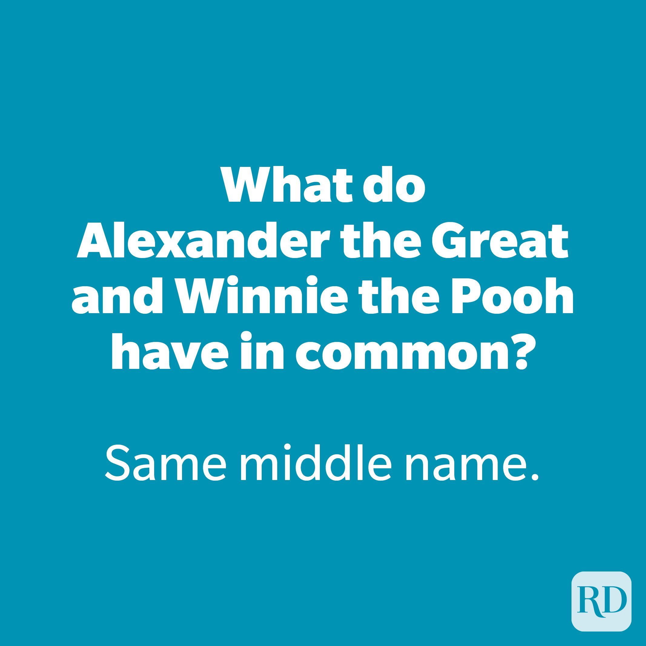What do Alexander the Great and Winnie the Pooh have in common?