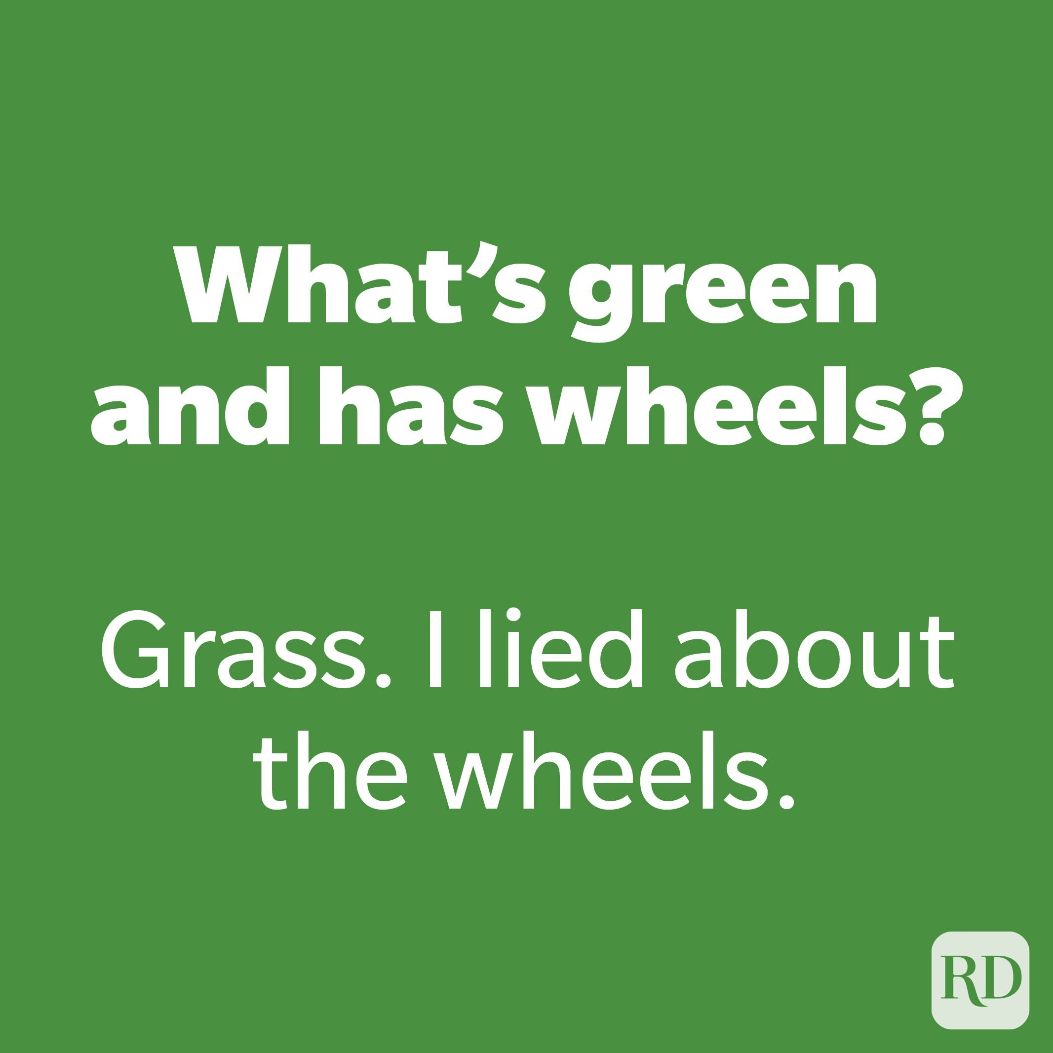 What's green and has wheels?