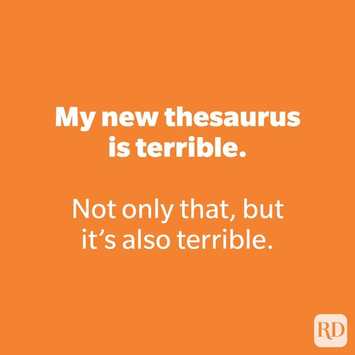 My new thesaurus is terrible.