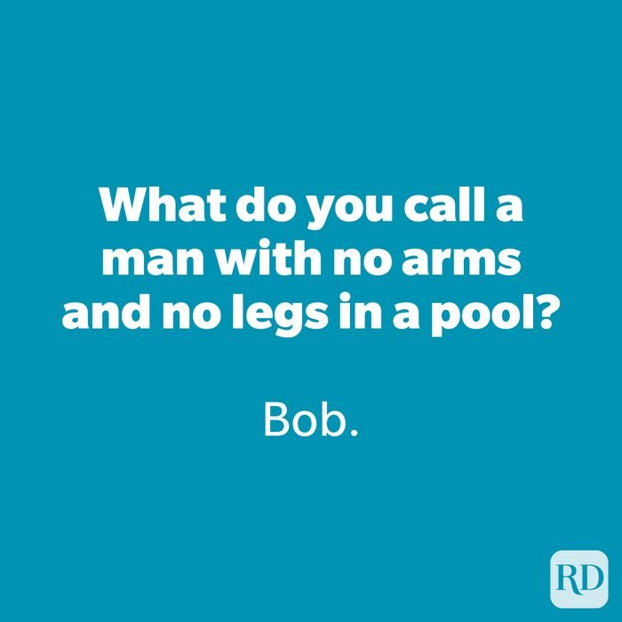 What do you call a man with no arms and no legs in a pool?