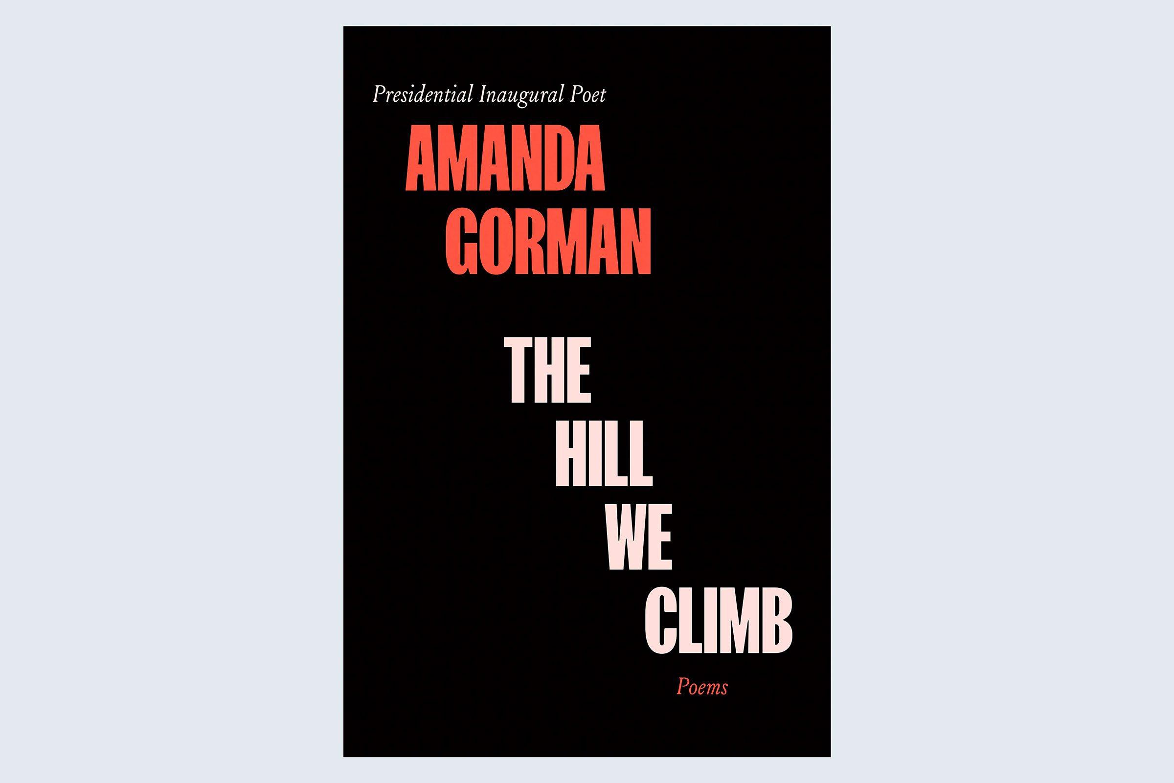 The Hill We Climb: Poems by Amanda Gorman