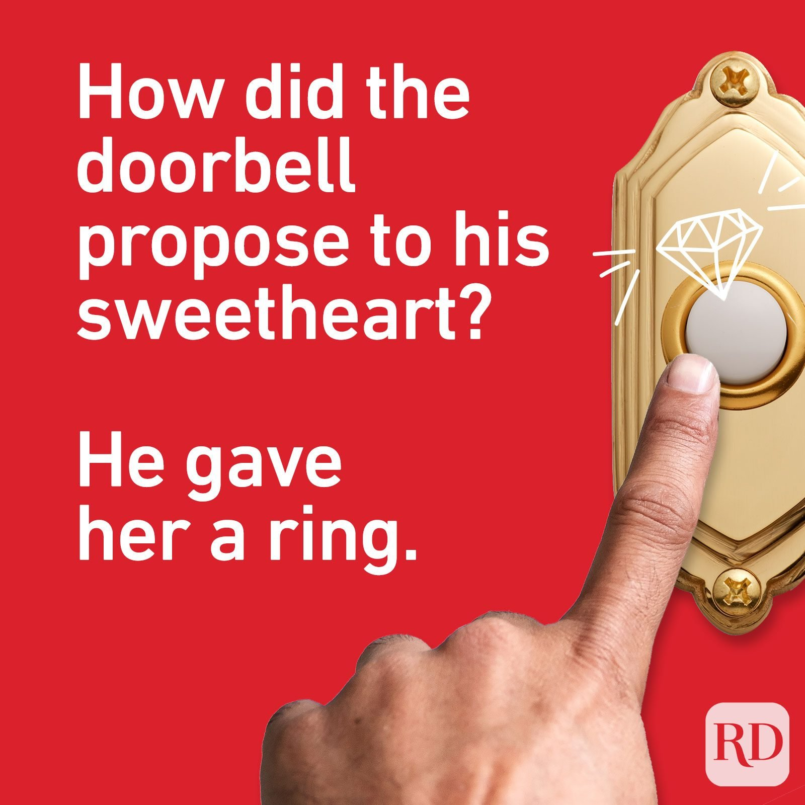 How did the doorbell propose to his sweetheart? He gave her a ring.