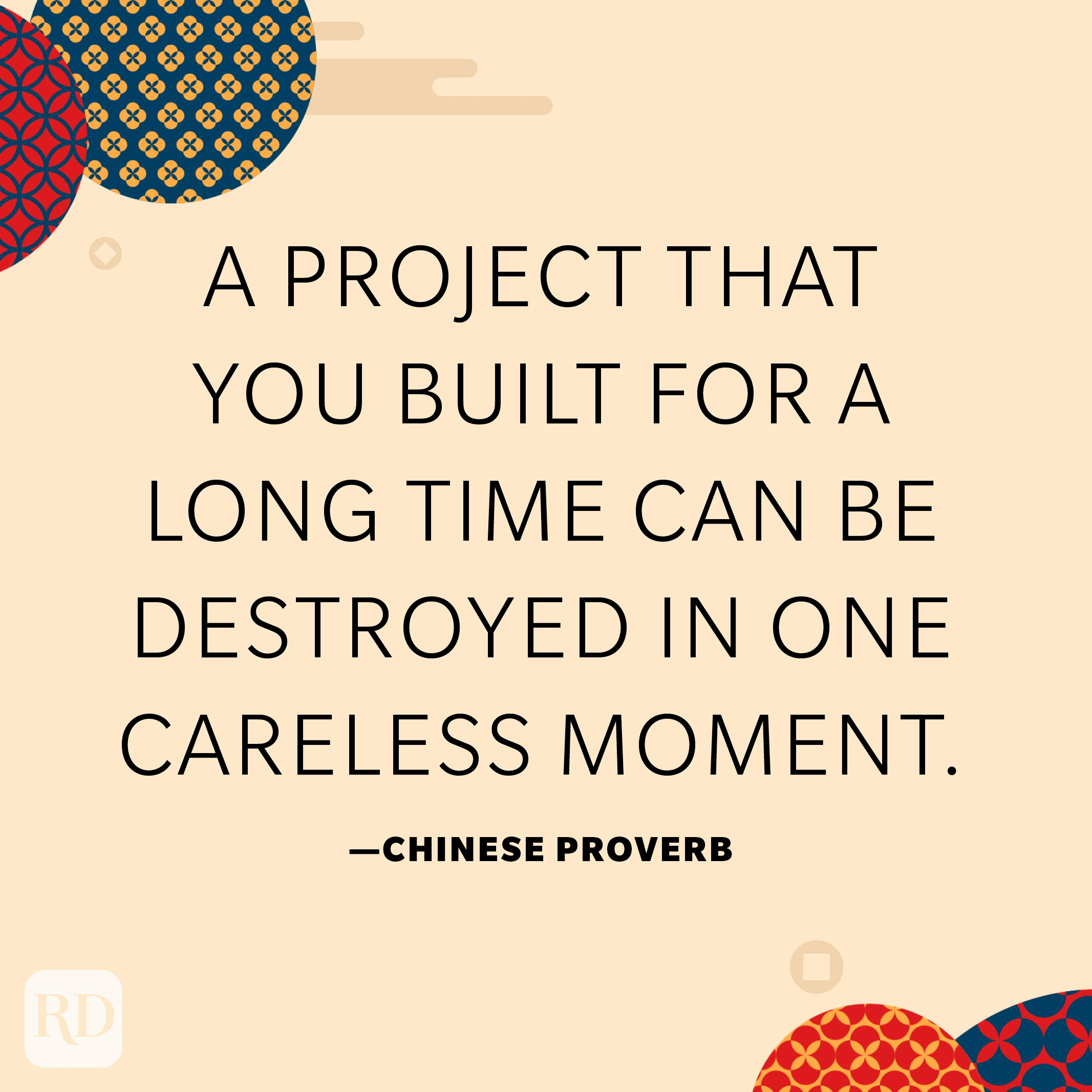 A project that you built for a long time can be destroyed in one careless moment