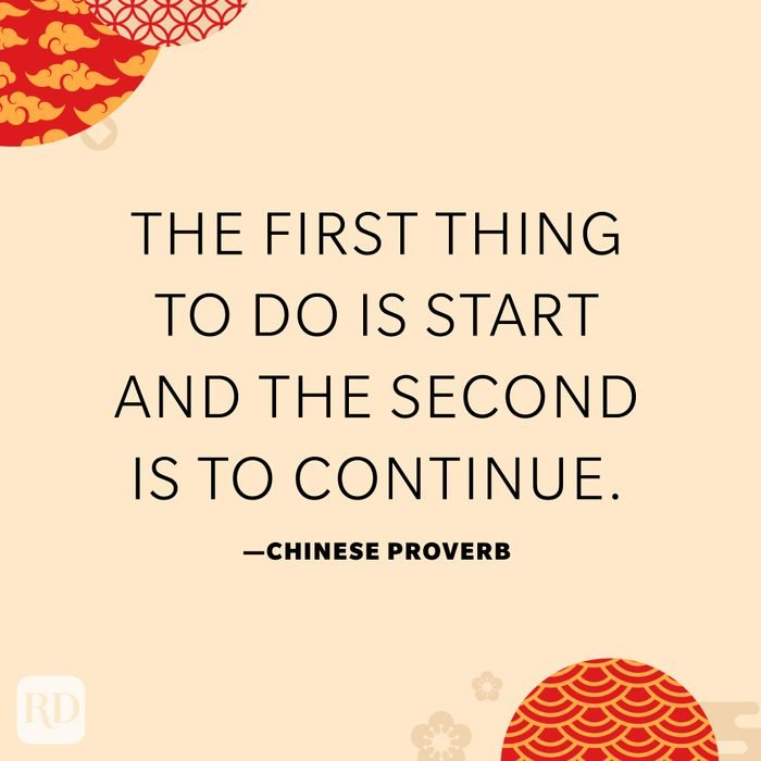 The first thing to do is start and the second is to continue