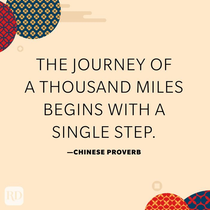 """""""The journey of a thousand miles begins with a single step."""""""