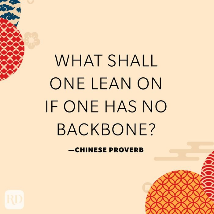 What shall one lean on if one has no backbone?