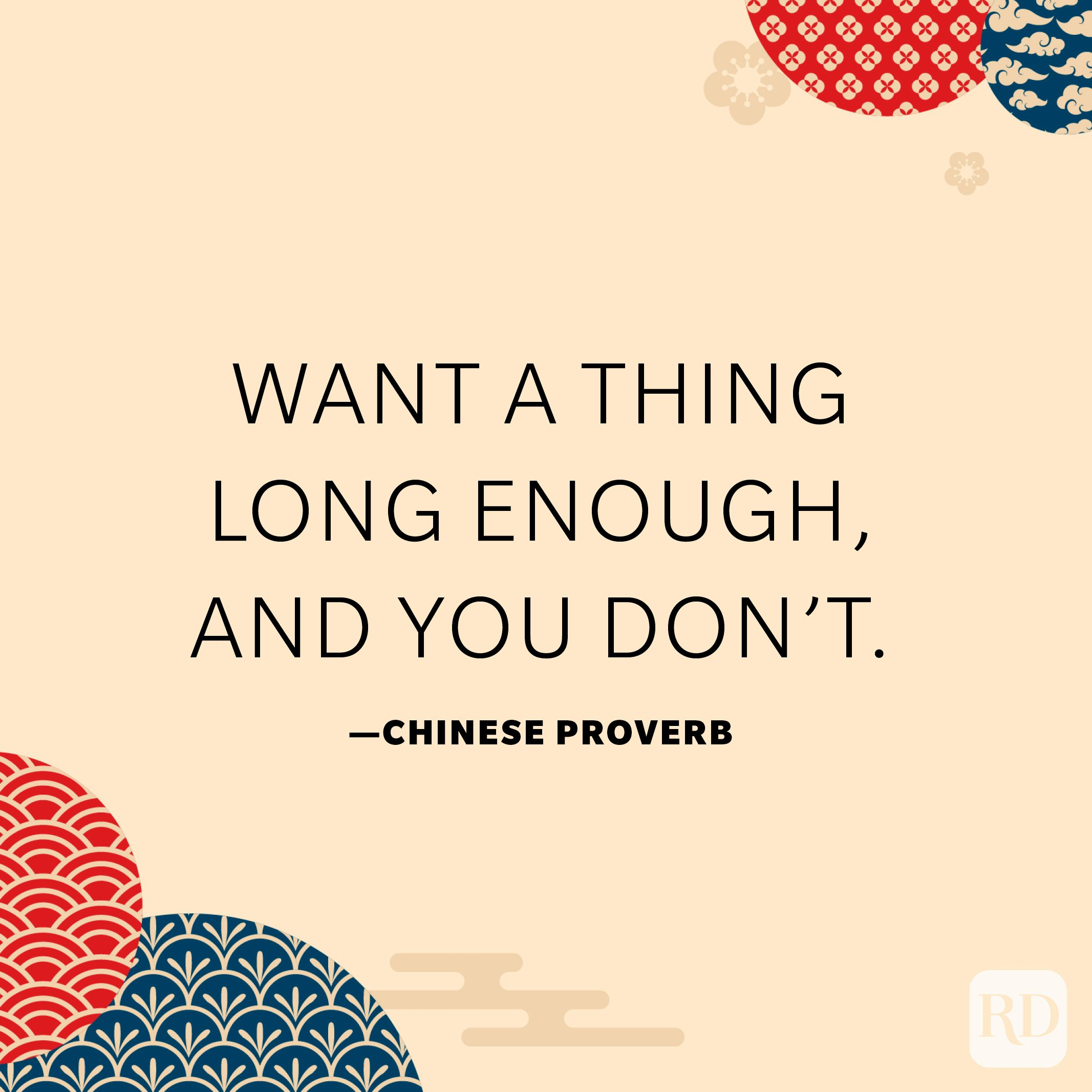 Want a thing long enough, and you don't.