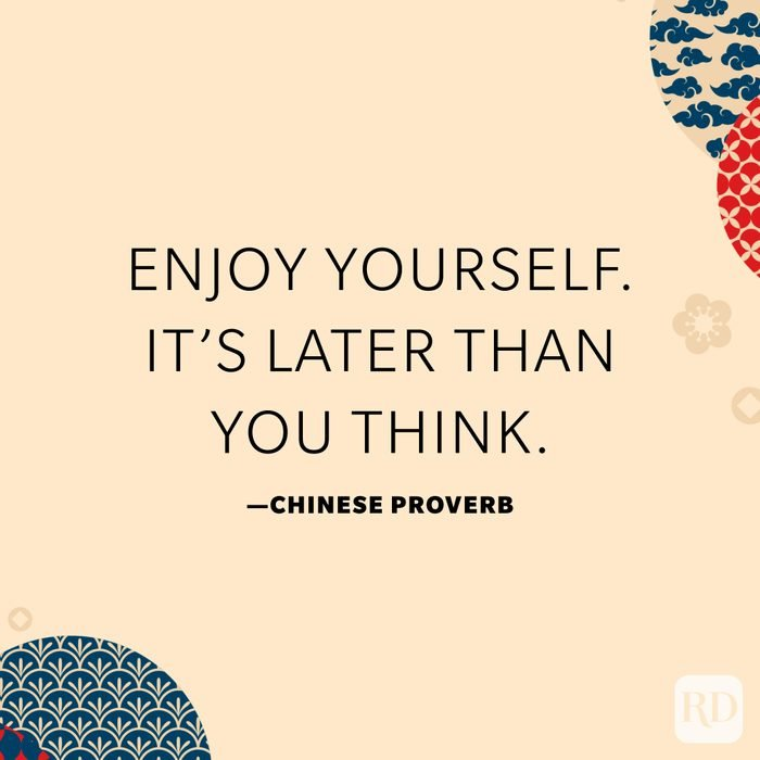 Enjoy yourself. It's later than you think.