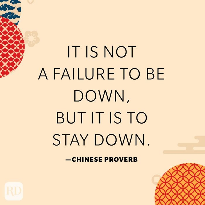 It is not a failure to be down, but it is to stay down.