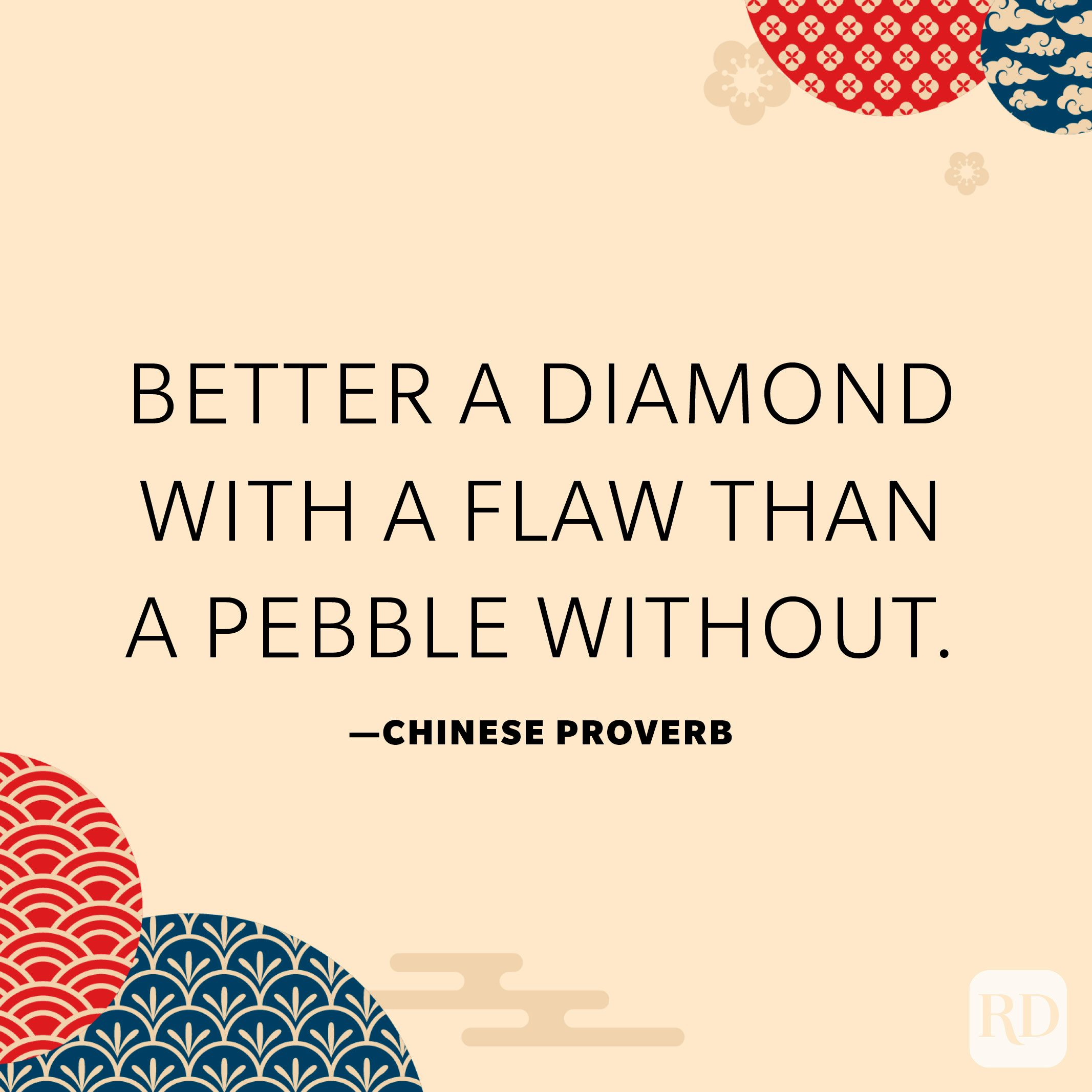 Better a diamond with a flaw than a pebble without.
